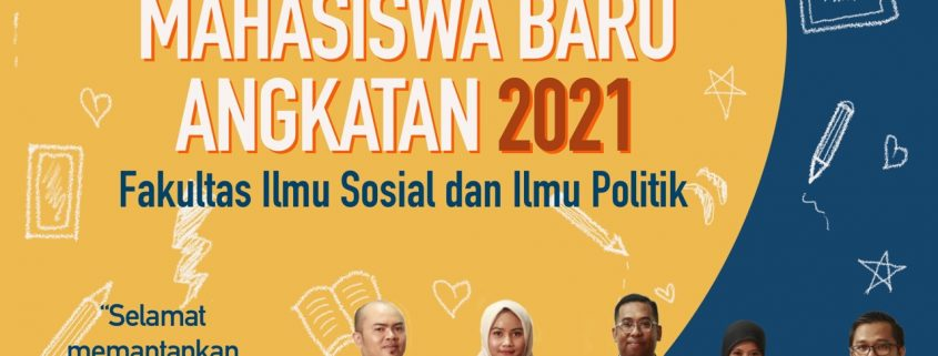 Selamat Datang Mahasiwa Baru FIsipol UWM 2021